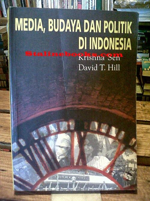 sumber: stalinebooks, media budaya dan politik adalah satu kesatuan dalam upaya retensi dan akuisisi power di lapangan politik